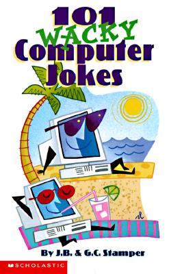 Image for 101 Wacky Computer Jokes