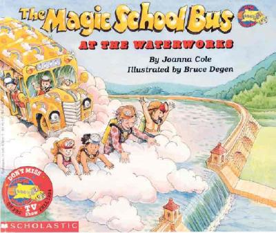 Image for The Magic School Bus At The Waterworks