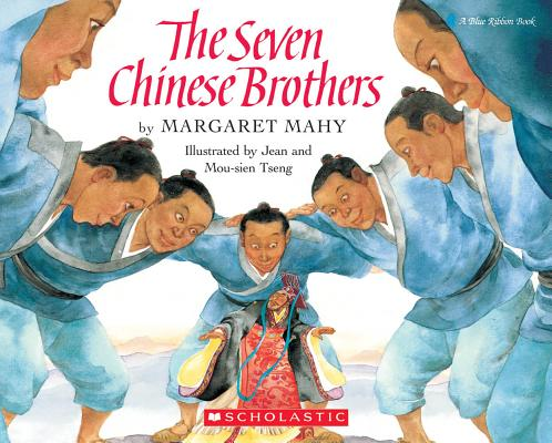 The Seven Chinese Brothers (Blue Ribbon Book), Margaret Mahy