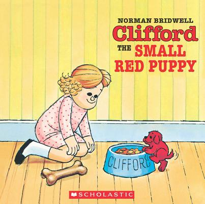 Clifford, the Small Red Puppy, NORMAN BRIDWELL