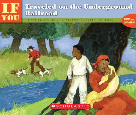Image for . . . If You Traveled on the Underground Railroad