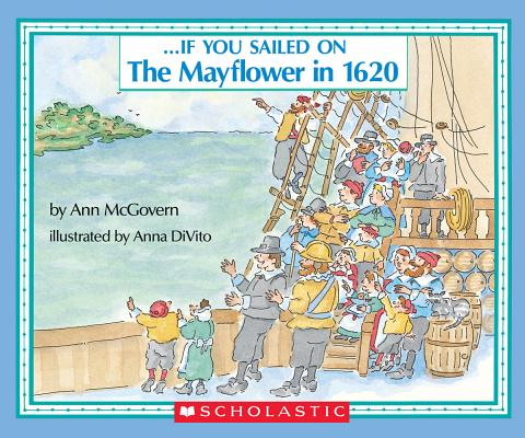 Image for . . . If You Sailed on the Mayflower in 1620