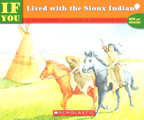 If You Lived With The Sioux Indians, Mcgovern, Ann