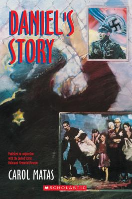 Daniel's Story, Carol Matas