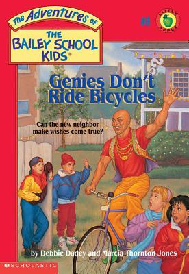 Image for Genies Don't Ride Bicycles (The Adventures of the Bailey School Kids, #8)