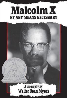 Malcolm X: By Any Means Necessary, Myers, Walter Dean