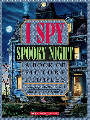 I Spy Spooky Night: A Book of Picture Riddles, Marzollo, Jean