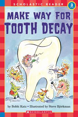 Image for Hello Reader: Make Your Way For Tooth Decay (Level 3)