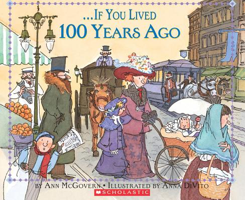 Image for If You Lived 100 Years Ago
