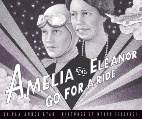 Amelia And Eleanor Go For A Ride, Ryan, Pam Munoz