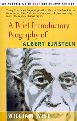 Image for A Brief Introductory Biography of Albert Einstein