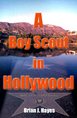 Image for A Boy Scout in Hollywood