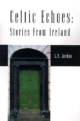 Image for Celtic Echoes: Stories From Ireland