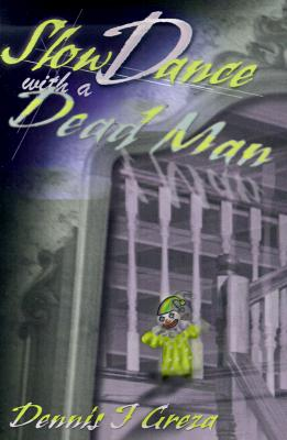 Image for Slow Dance with a Dead Man