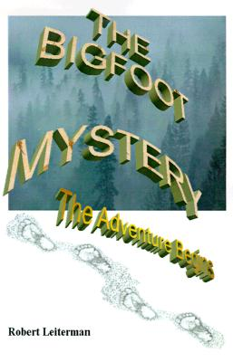 Image for The Bigfoot Mystery: The Adventure begins