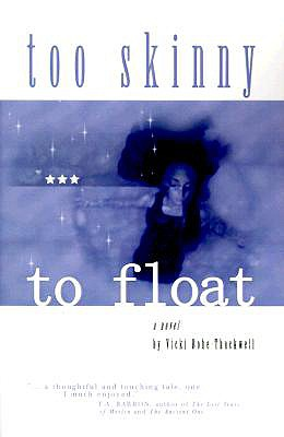 Too Skinny to Float, Bohe-Thackwell, Vicki