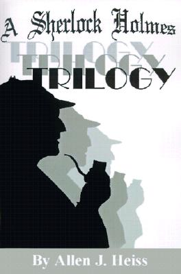 Image for A Sherlock Holmes Trilogy