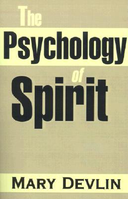 The Psychology of Spirit, Devlin, Mary
