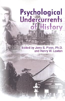 Psychological Undercurrents of History, Piven, Jerry