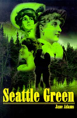 Seattle Green, Adams, Jane