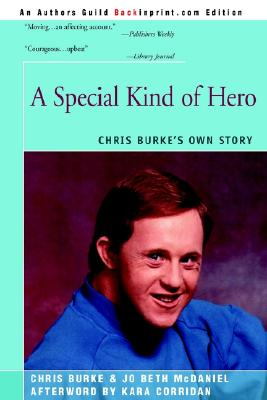 Image for A Special Kind of Hero: Chris Burke's Own Story