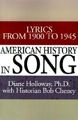American History in Song, Holloway, Diane