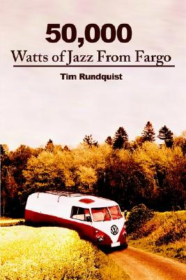 Image for 50,000 Watts of Jazz From Fargo