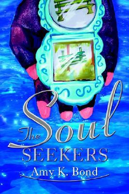 The Soul Seekers, Amy Bond
