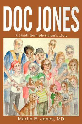 Image for Doc Jones: A small town physicians story