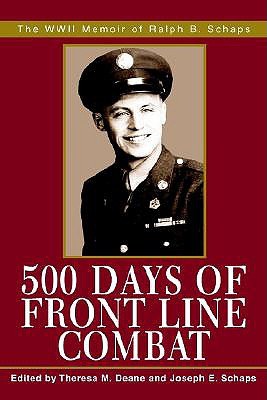 Image for 500 Days of Front Line Combat: The WWII Memoir of Ralph B. Schaps