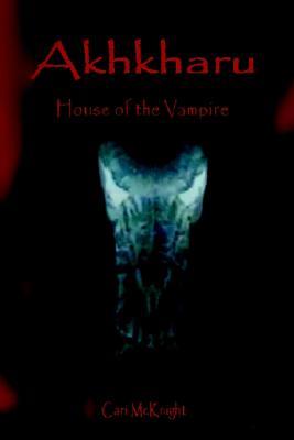 Image for Akhkharu: House of the Vampire