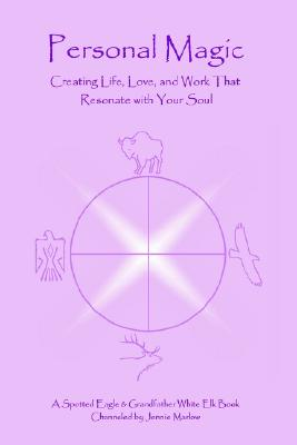 Image for Personal Magic: Creating Life, Love, and Work That Resonate with Your Soul