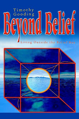 Image for Beyond Belief: Living Outside the Belief Box