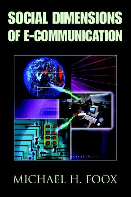 Image for Social Dimensions of E-Communication