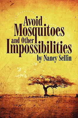 Image for Avoid Mosquitoesand Other Impossibilities