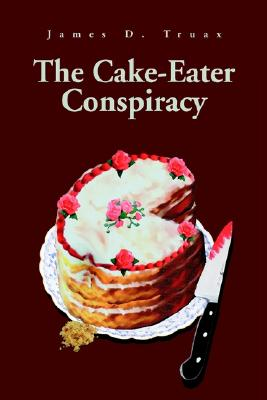 Image for CAKE-EATER CONSPIRACY