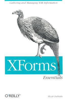 Xforms Essentials, Dubinko, Micah