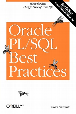 Image for ORACLE PL/SQL BEST PRACTICES SECOND EDITION (COVERS ORACLE DATABASE 11G)
