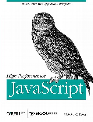 Image for High Performance JavaScript (Build Faster Web Application Interfaces)