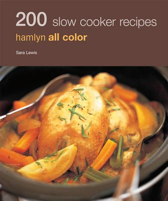 Image for 200 Slow Cooker Recipes: Hamlyn All Color