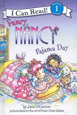 Pajama Day (Turtleback School & Library Binding Edition) (Fancy Nancy), O'Connor, Jane