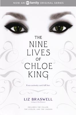 The Nine Lives Of Chloe King: The Fallen; The Stolen; The Chosen (Turtleback School & Library Binding Edition), Braswell, Liz