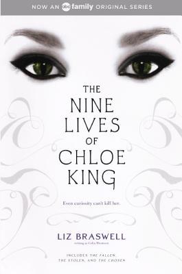 The Nine Lives Of Chloe King: The Fallen; The Stolen; The Chosen (Turtleback School & Library Binding Edition), Braswell, Liz