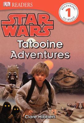 Tatooine Adventures (Turtleback School & Library Binding Edition) (Star Wars: Dk Readers, Level 1), DK, Eds.