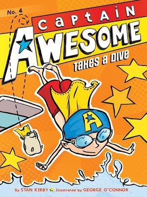 Captain Awesome Takes A Dive (Turtleback School & Library Binding Edition), Kirby, Stan
