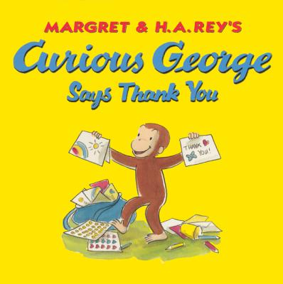 Image for Curious George Says Thank You (Turtleback School & Library Binding Edition)