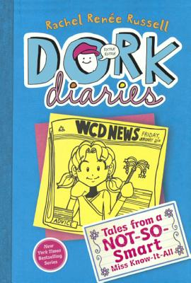 Tales From A Not-So-Smart Miss Know-It-All (Turtleback School & Library Binding Edition) (Dork Diaries), Russell, Rachel Renee