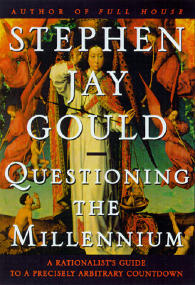 Image for Questioning the Millennium: A Rationalist's Guide to a Precisely Arbitrary Countdown