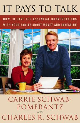 Image for It Pays to Talk : How to Have the Essential Conversations With Your Family About Money and   Investing