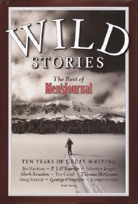 Image for Wild Stories: The Best of Men's Journal